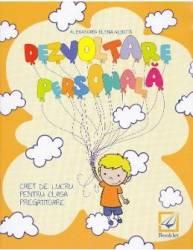 Dezvoltare personala clasa pregatitoare caiet - Alexandra Elena Albota