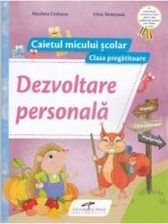 Dezvoltare personala. Clasa pregatitoare caiet - Nicoleta Ciobanu
