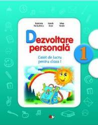 Dezvoltare personala cls 1 caiet - Gabriela Barbulescu Ionela Stan