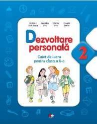 Dezvoltare personala cls 2 caiet - Gabriela Barbulescu Ionela Stan