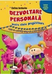 Dezvoltare personala cls pregatitoare - Celina Iordache