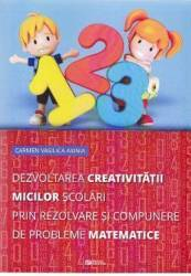 Dezvoltarea creativitatii micilor scolari prin rezolvare si compunere de probleme matematice - Carme title=Dezvoltarea creativitatii micilor scolari prin rezolvare si compunere de probleme matematice - Carme