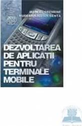 Dezvoltarea de aplicatii pentru terminale mobile - Marcel Cremene
