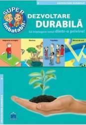 Dezvoltarea durabila - Sa intelegem totul dintr-o privire