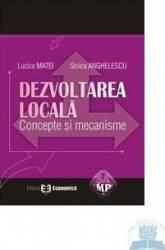 Dezvoltarea locala - Lucica Matei Stoica Anghelescu Carti