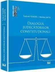 Dialogul Judecatorilor Constitutionali - Tudorel Toader Marieta Safta