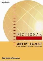 Dictionar adjective franceze - Ioan Baciu