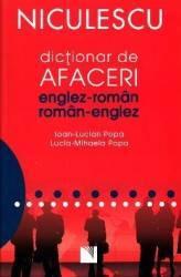 Dictionar de afaceri Englez-Roman Roman-Englez - Ioan Lucian Popa Lucia Mihaela Popa