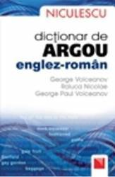Dictionar De Argou EngleZ-Roman - George Volceanov Raluca Nicolae George Paul Volceanov