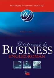 Dictionar De Business Englez-Roman Ed. 3 Cartonat