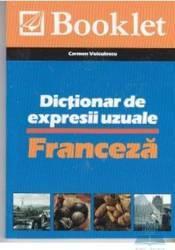 Dictionar de expresii uzuale - Franceza - Carmen Voiculescu