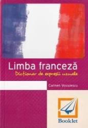 Dictionar de expresii uzuale - Franceza Ed.2016 - Carmen Voiculescu