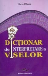 Dictionar De Interpretare A Viselor - Livia Olaru