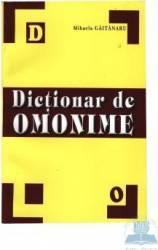 Dictionar de omonime - Mihaela Gaitanaru