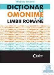 Dictionar de omonime al limbii romane - Nicoale Andrei