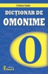 Dictionar De Omonime Si Cuvinte Polisemantice - Cristina Vasile