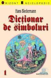 Dictionar de simboluri vol. 1-2 - Hans Biederman