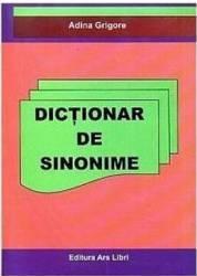 Dictionar de sinonime - Adina Grigore