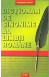 Dictionar de sinonime al limbii romane - Alexandru Andrei Carti