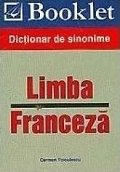 Dictionar de sinonime limba franceza - Carmen Voiculescu Carti