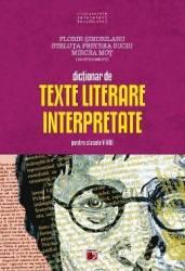 Dictionar de texte literare pentru clasele V-VIII Ed.2012 - Florin Sindrilaru Steluta Pestrea Suciu Carti