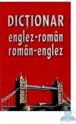Dictionar englez-roman roman-englez - Dana Gherase