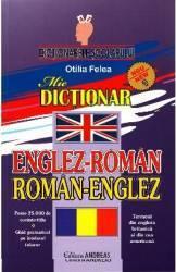 Dictionar Englez-Roman Roman-Englez - Otilia Felea
