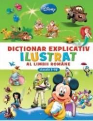 Dictionar explicativ ilustrat al limbii romane clasele 1-4