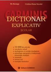 Dictionar explicativ scolar - Ilie Baranga Cristina-Diana Neculai