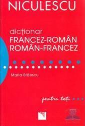 Dictionar francez - roman roman - francez pentru toti - Maria Braescu