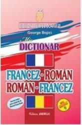 Dictionar francez-roman roman-francez - George Bojici