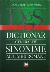 Dictionar general de sinonime al limbii romane - Doina Cobet Laura Manea Carti