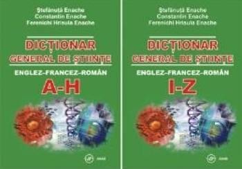 Dictionar general de stiinte en-fr-ro - Stefanuta Enache