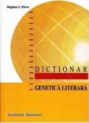 Dictionar genetica literara - Bogdan S. Pirvu Carti