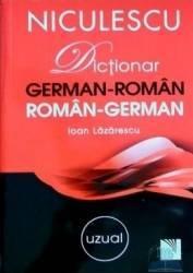 Dictionar german-roman roman-german uzual - Ioan Lazarescu Carti