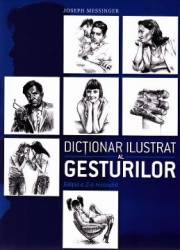 Dictionar ilustrat al gesturilor ed.2 - Joseph Messinger