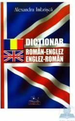 Dictionar roman-englez englez-roman - Alexandra Imbrisca