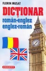 Dictionar roman-englez englez-roman - Florin Musat