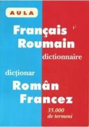 Dictionar RomaN-Francez FranceZ-Roman