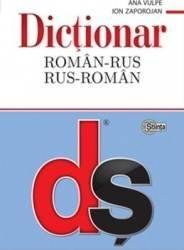 Dictionar roman-rus rus-roman - Ana Vulpe Ion Zaporojan