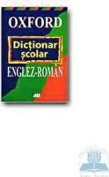 Dictionar scolar englez-roman - Oxford