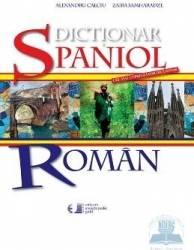 Dictionar spaniol-roman - Alexandru Calciu Zaira Samharadze Carti