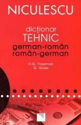 Dictionar Tehnic German-Roman Roman-German - H.G. Freeman G. Glass