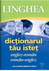 Dictionarul Tau Istet Englez-Roman Roman-Englez