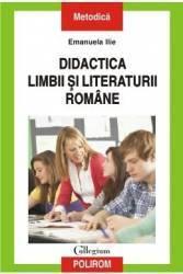 Didactica Limbii Si Literaturii Romane - Emanuela Ilie