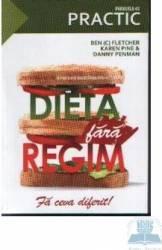 Dieta fara regim - Ben Flether Karen Pine Danny Penman