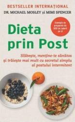 Dieta prin post - Michael Mosley Mimi Spencer