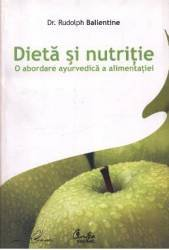 Dieta si nutritie - Rudolph Ballentine