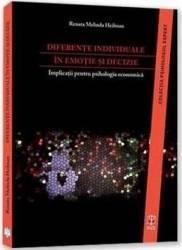 Diferente individuale in emotie si decizie - Renata Melinda Heilman