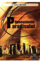 Dimensiunile paradisului - John Michell